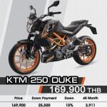 KTM Duke 250  ราคา 169,900 บาท ดาวน์ 15% 25,500 บาท ดอกเบี้ย 7.50% ต่อปี